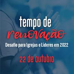 É tempo de renovação para igrejas!