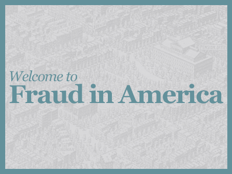 Welcome to Fraud in America