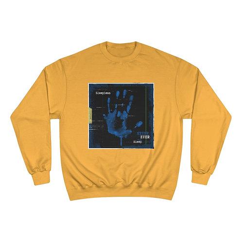 SLEEPLESS KILLA Champion Sweatshirt