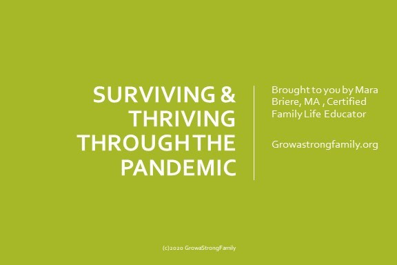 Surviving & Thriving Through the Pandemic