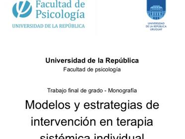 Modelos y estrategias de intervención en terapia sistémica individual Trabajo Final de Grado