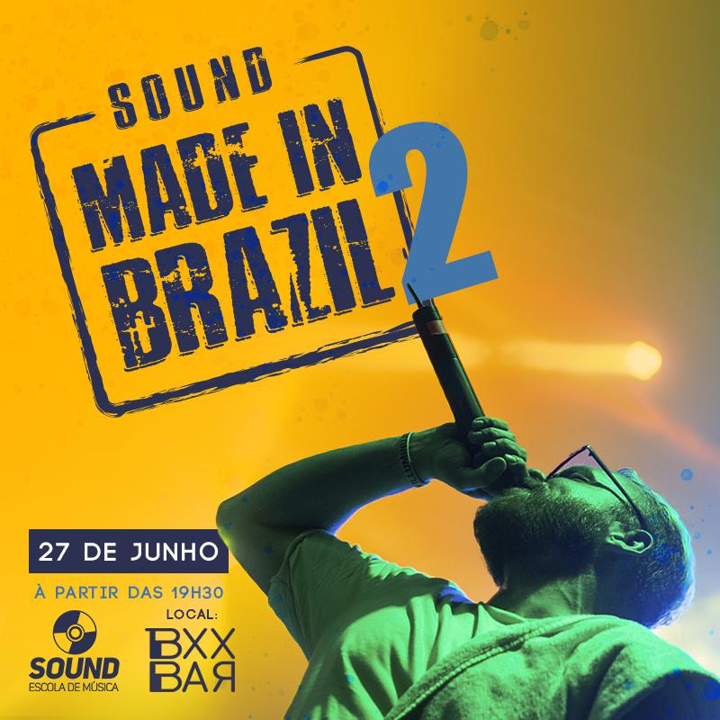 Sound MADE IN BRAZIL 2 no Buxixo!