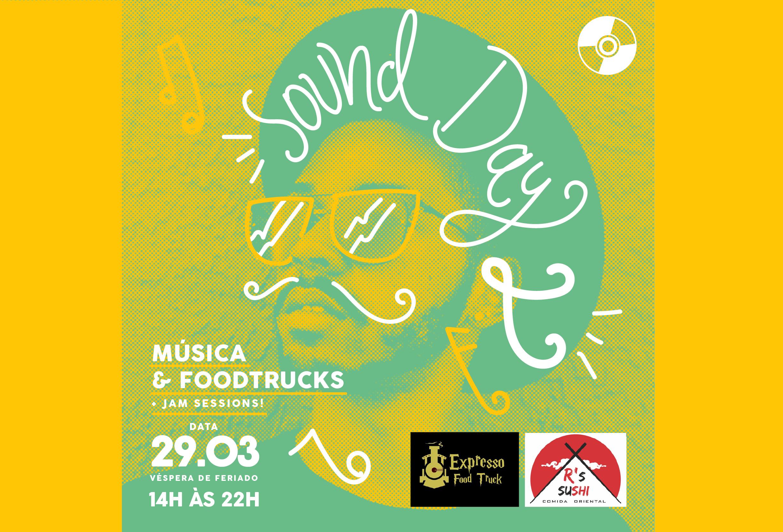 Sound Day 2 - Música & Foodtrucks