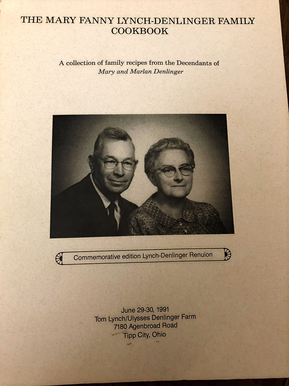 The Mary Fanny Lynch-Denlinger Family Cookbook, circa 1991