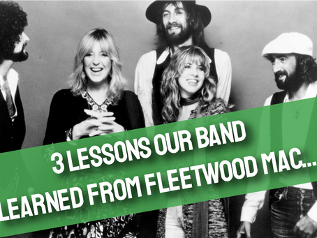 3 Things We Learned From Fleetwood Mac; Lesson #2