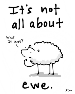 NOT ALL ABOUT EWE