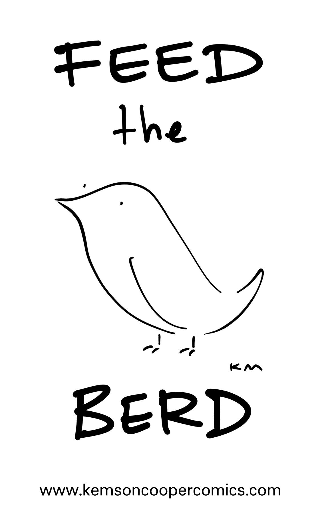 FEED THE BERD