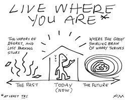 LIVE WHERE YOU ARE