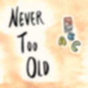 NeverTooOld_Crop.png