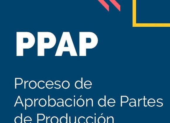 PPAP: Proceso de Aprobación de Partes.