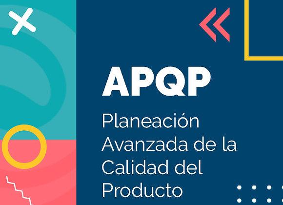 APQP: Planeación Avanzada de la Calidad del Producto