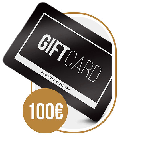 Carte Cadeau Ville Neuve - 100€