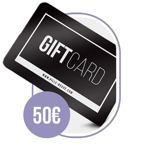 Carte Cadeau Ville Neuve - 50€
