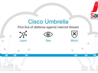 Cisco Umbrella, a Cloud Security gateway
