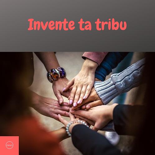 Invente ta tribu
