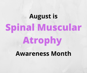 August is SMA Awareness Month