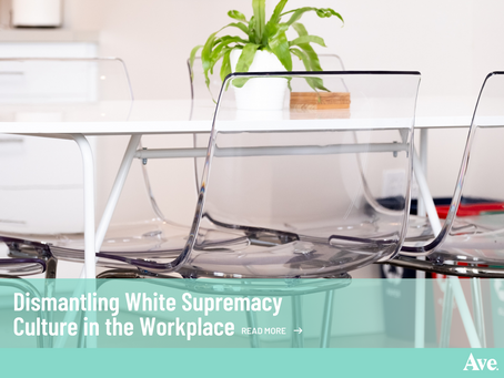 Dismantling White Supremacy Culture in the Workplace