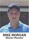 Mike Morgan Master Plumber