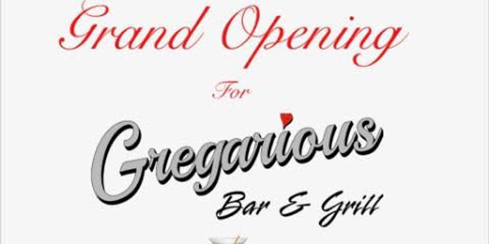 Gregarious Grand Opening