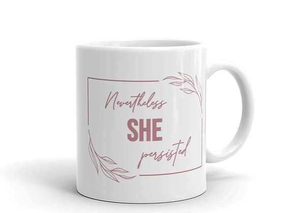 Nevertheless She Persisted White Glossy Mug