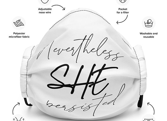 Nevertheless, She Persisted Premium Face Mask
