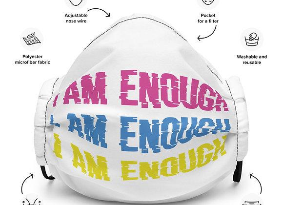 I Am Enough Premium Face Mask