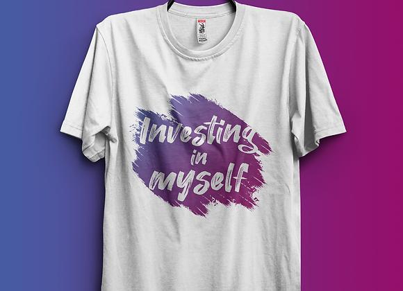 Investing in Myself Shirt