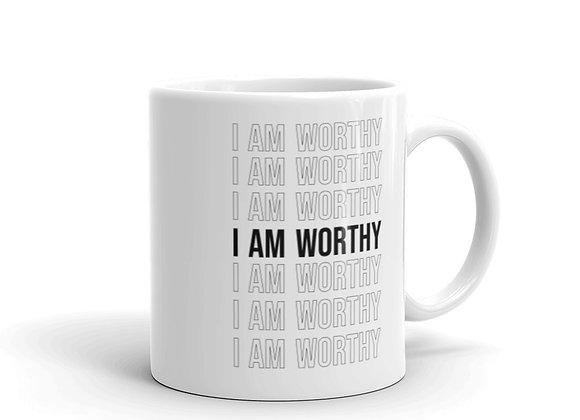 I Am Worthy White Glossy Mug