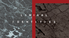 Liminal identities-You think therefore I am