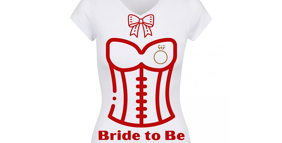 Bride To Be Custom T-Shirt