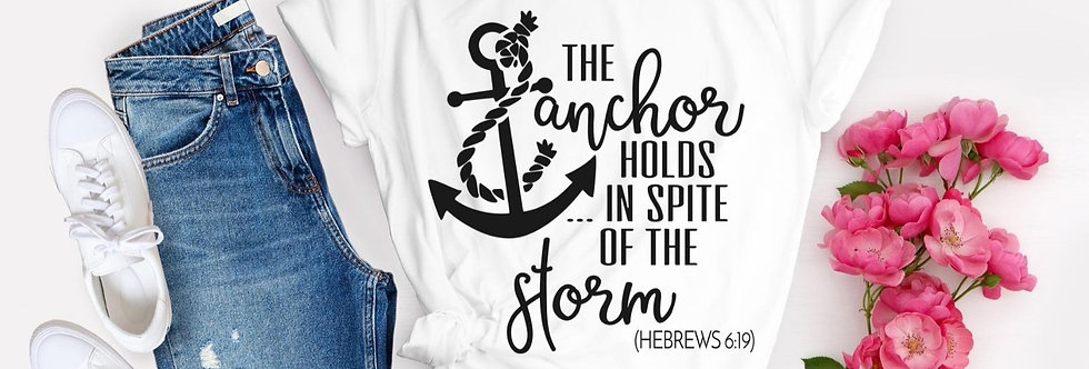 The Anchor Holds In Spite Of The Storm T-Shirt