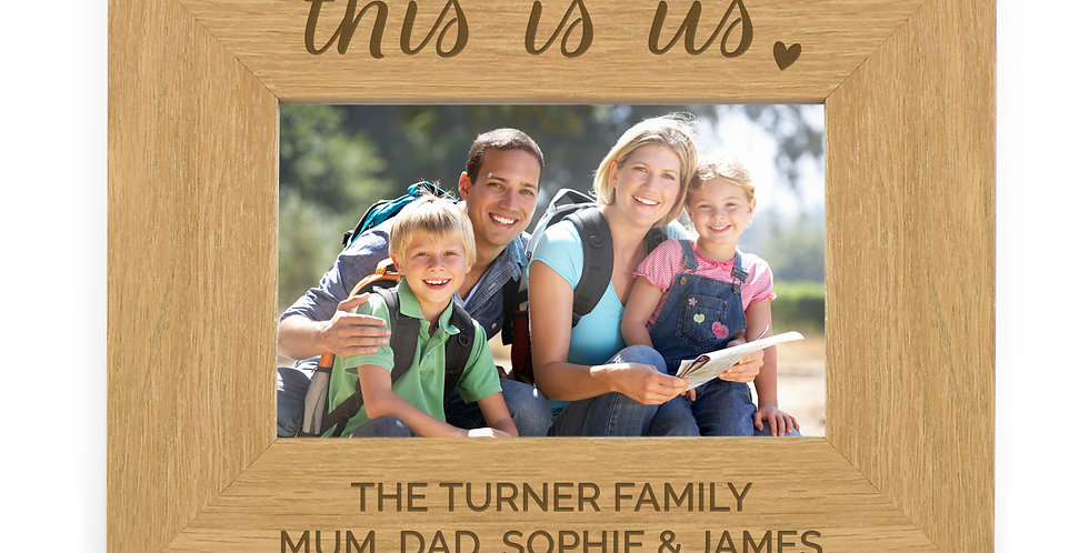 "6x4 Landscape Wooden Photo Frame ""This Is Us"""