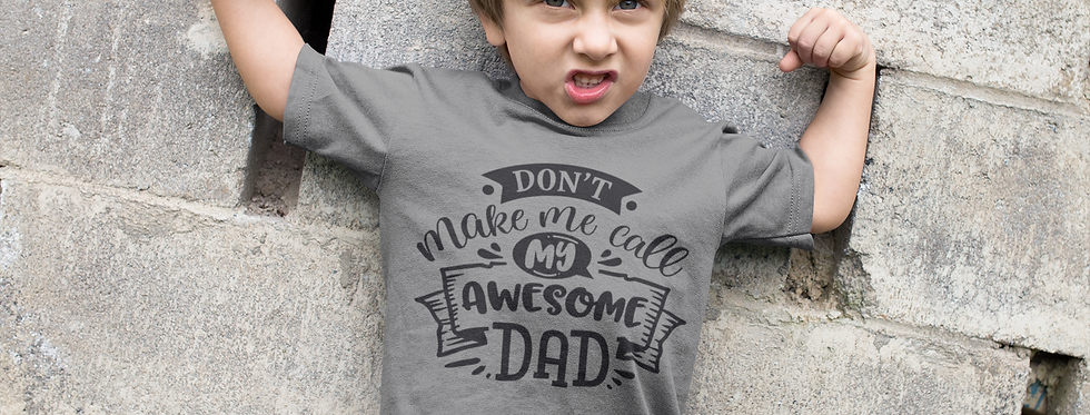 Don't Make Me Call My Awesome DAD T-Shirt