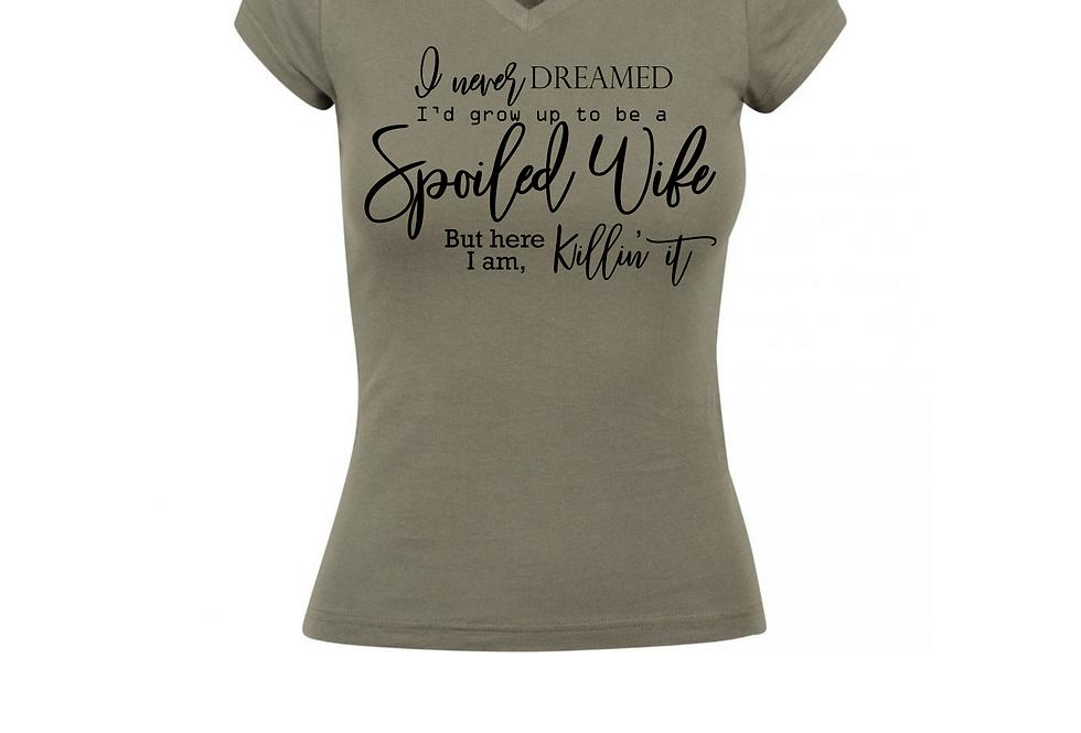 Spoiled Wife Custom T-Shirt