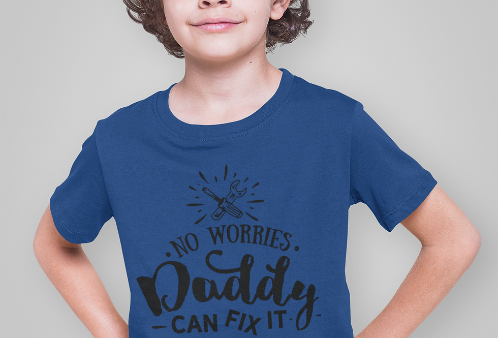 No Worries Daddy Can Fix It T-Shirt