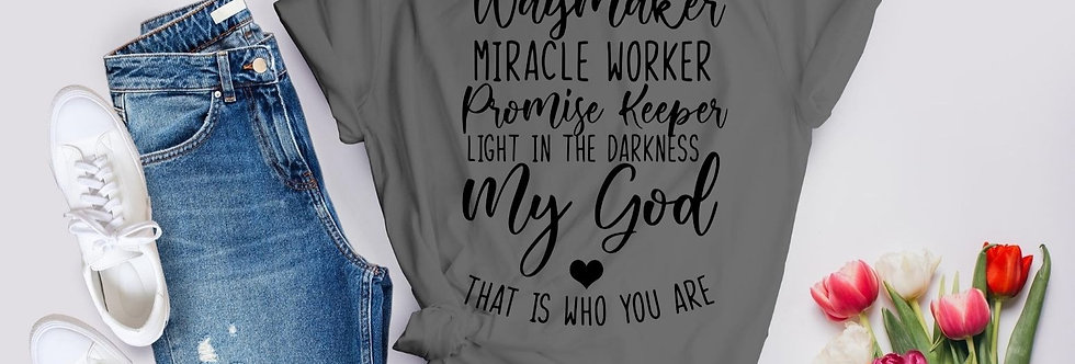 Way maker Miracle Worker T-Shirt
