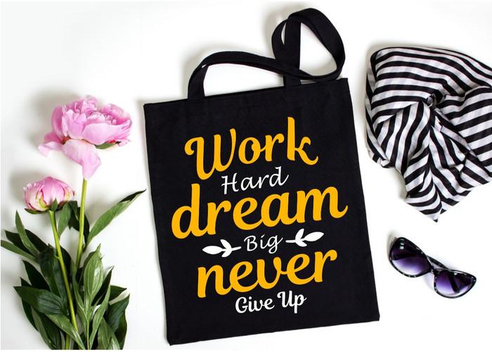 Work Hard Dream Big Cotten Bag