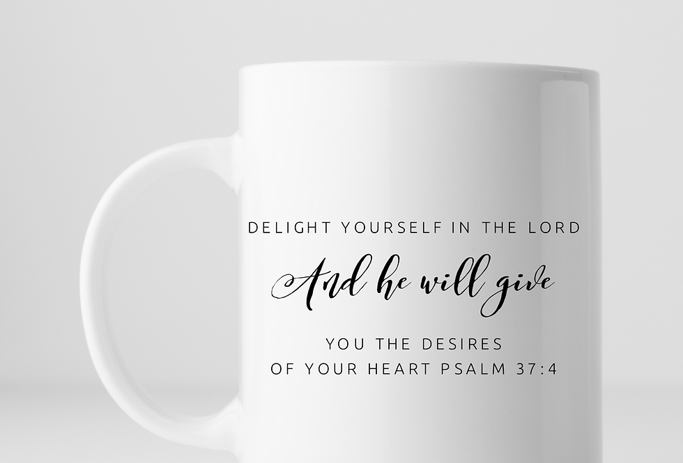 Delight Yourself In The Lord...Mug
