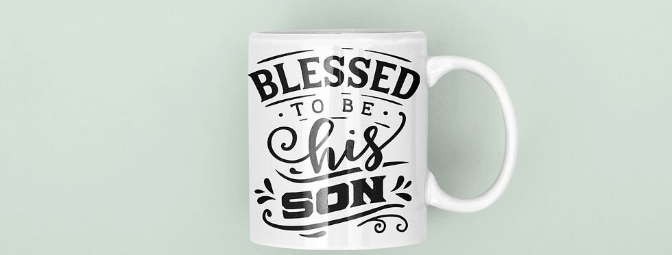 Blessed to Be His Son 11oz Mug