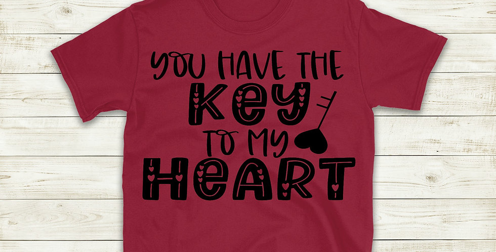 You Are The Key To My Heart T-Shirt