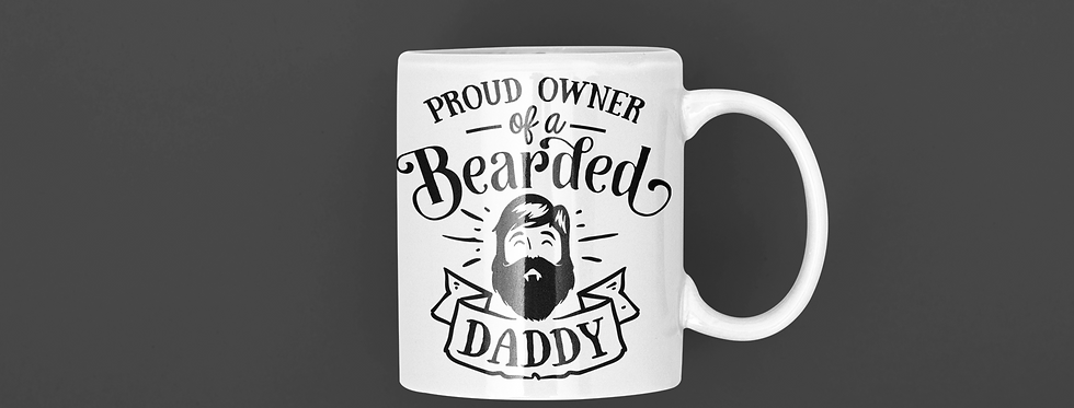 Proud Owner Of A Bearded Daddy 110z Mug