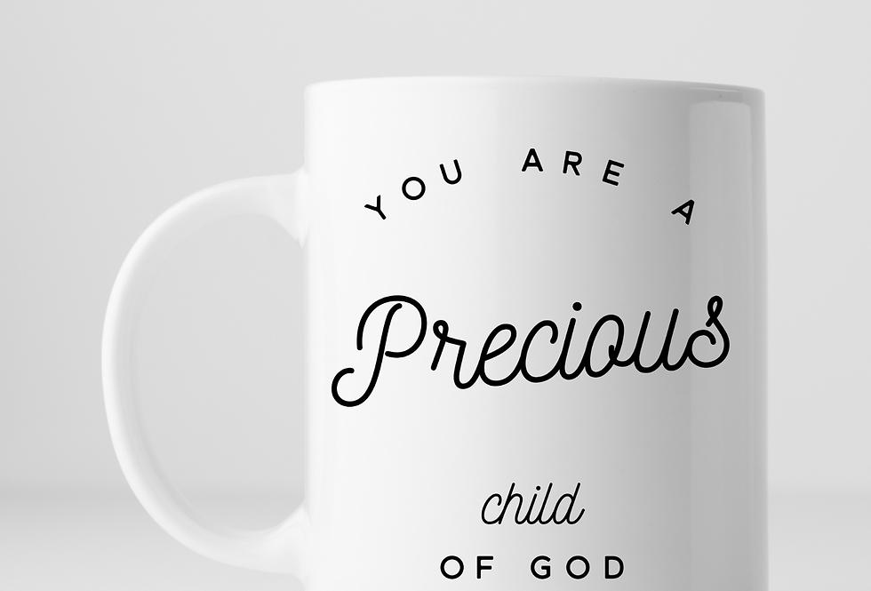 You Are A Precious Child O God ...Mug