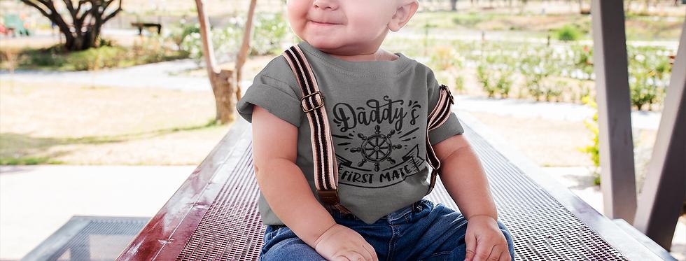 Daddy's First Mate T -Shirt