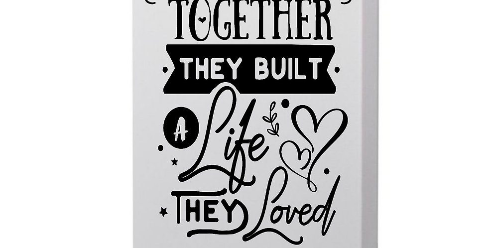 And Together They Built A Life The Loved Photo Canvas