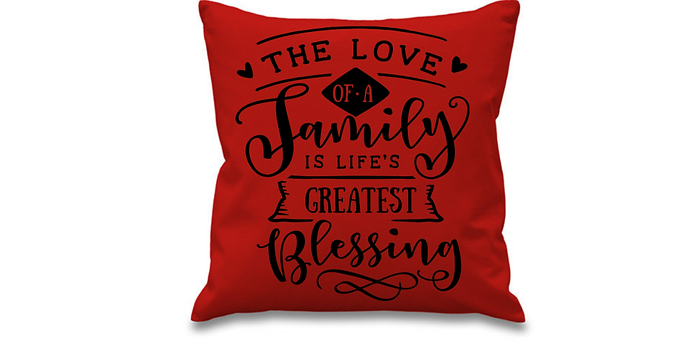 Wedding Cushion Cover The Love Of A Family Is Life's Greatest Blessing
