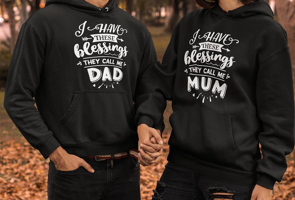 I Have These Blessings They Call Me DAD/MUM Hooded Sweatshirt
