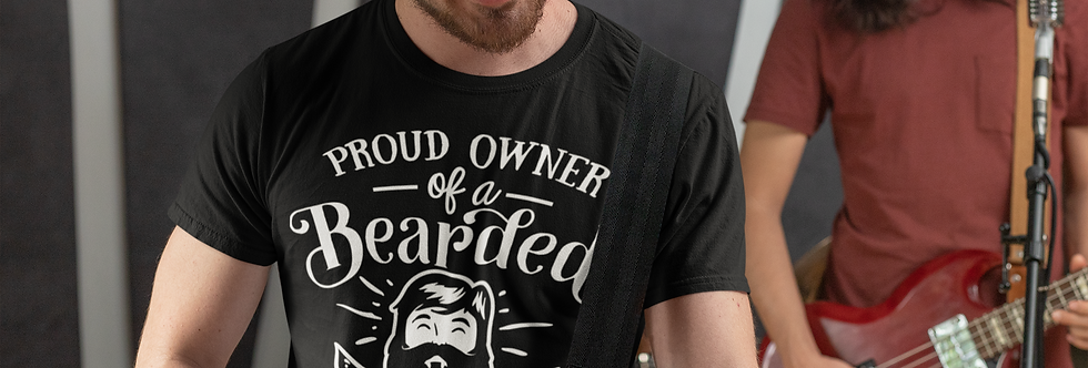 Proud Owner Of A Bearded DADDY T-Shirt