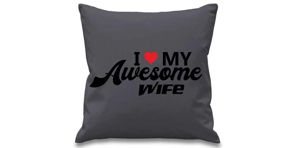 Wedding Cushion Cover I Love My Awesome Wife
