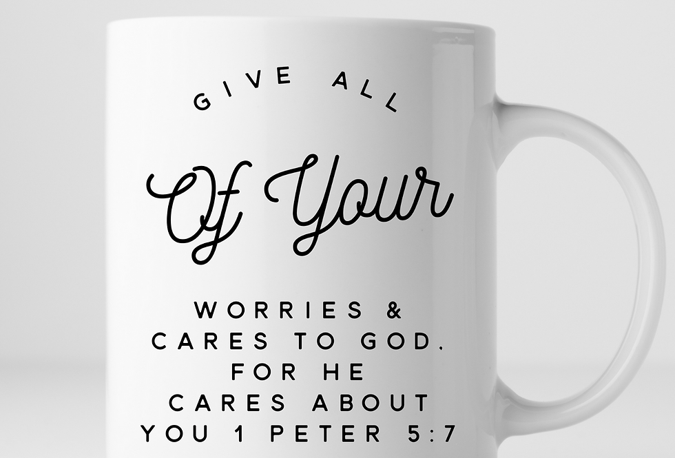 Give All Of Your Worries & Cares To God, For He