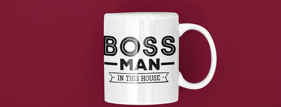 Boss Man In This House 11oz Mug